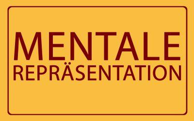 07 – Mentale Repräsentation